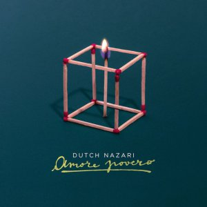 album Amore povero - DUTCH NAZARI