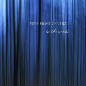 album In the woods - nine eight central