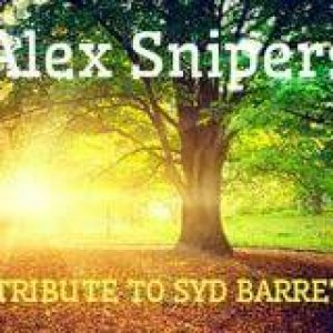 album ALEX SNIPERS: A TRIBUTE TO SYD BARRETT - Alex Snipers