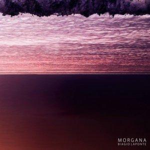 album MORGANA - Biagio Laponte