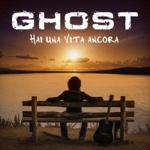 album Hai una Vita Ancora (Feat. Ornella Vanoni) - Single - GHOST