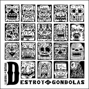album Laguna Di Satana - Destroy All Gondolas