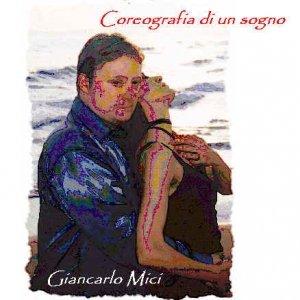 album Coreografia di un sogno - Giancarlo Mici