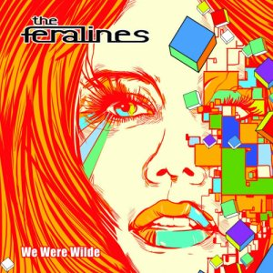 album We Were Wilde - The Feralines