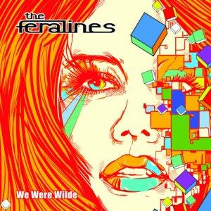 album We Were Wilde - The Feralines