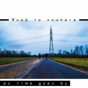 album Road to nowhere (EP) - As Time Goes By