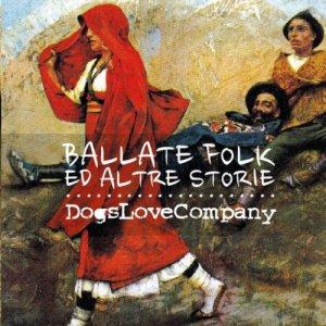 album Ballate folk ed altre storie - DogsLoveCompany