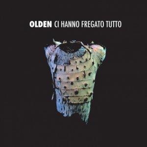 album Ci hanno fregato tutto - Olden [Umbria]