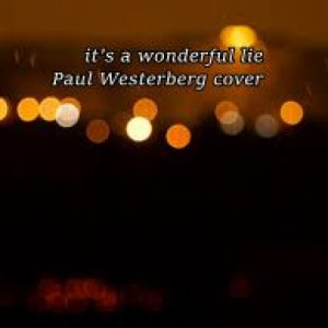 album IT'S A WONDERFUL LIE PAUL WESTERBERG COVER - Alex Snipers