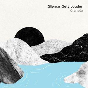 album Silence Gets Louder - Granada
