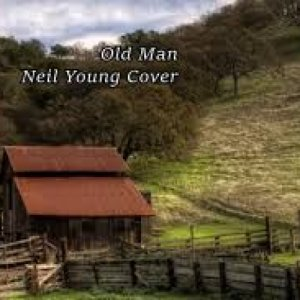 album OLD MAN NEIL YOUNG COVER - Alex Snipers
