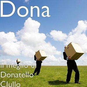 album il meglio di Donatello Ciullo - Donatello Ciullo(Dona)