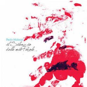 album Il silenzio delle mie parole - Paolo Molinari