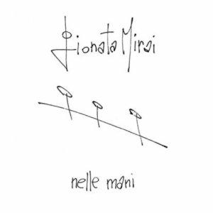 album Nelle Mani - Gionata Mirai