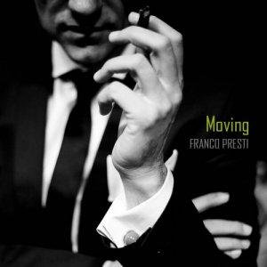 album Moving - Franco Presti - Franco Presti Acoustic Guitarist