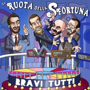 album La ruota della sfortuna - Bravi Tutti