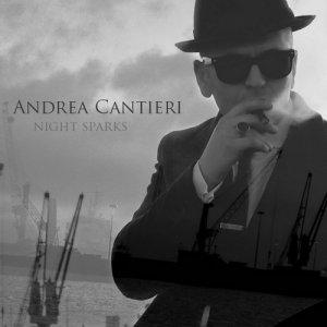 album Andrea Cantieri - Night Sparks - Andrea Cantieri - Night Sparks