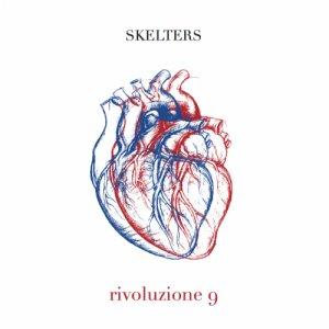 album Rivoluzione 9 - Skelters
