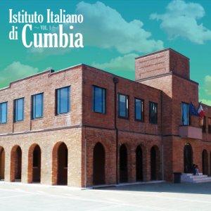album Istituto Italiano di Cumbia Vol. 1 - Istituto Italiano di Cumbia