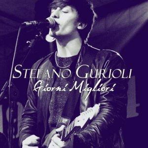 album Giorni Migliori - Stefano Gurioli