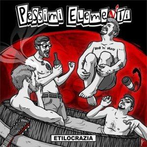 album Etilocrazia - Pessimi Elementi