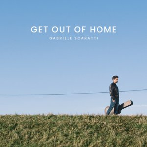 album Get Out Of Home - Gabriele Scaratti