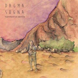 album Frammenti Di Identità - Dagma Sogna