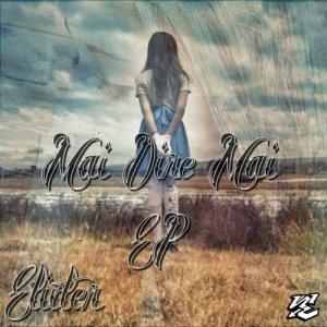 album Mai Dire Mai EP - Elixter