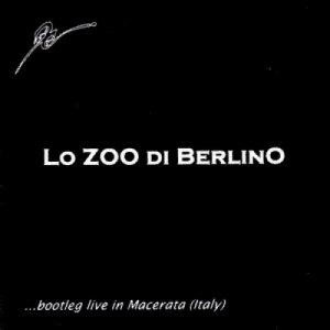album Lo ZOO di Berlino live bootleg - Lo ZOO di Berlino