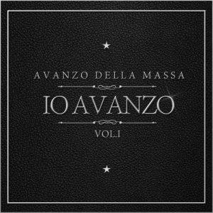 album Io Avanzo Vol.1 - Avanzo della Massa
