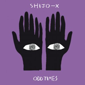 album Odd Times - SHIJO X