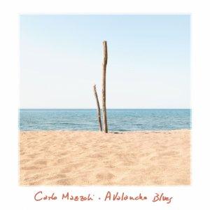 album Avalanche Blues - Carlo Mazzoli
