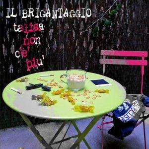 album Talisa Non C'è Più - Il Brigantaggio