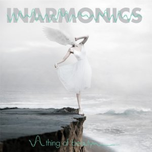 album A Thing Of Beauty - Inarmonics