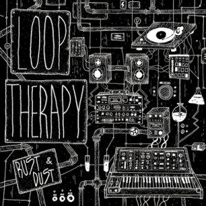 album Rust & Dust - Loop Therapy