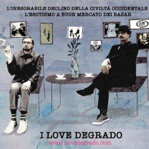 album L'inesorabile declino della civiltà Occdentale - L'esotismo a buon mercato dei bazar - I Love Degrado