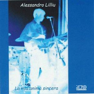 album La mia anima sincera - Alessandro Lilliu