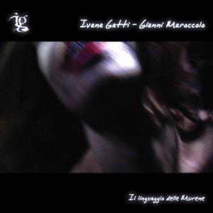 album Il linguaggio delle murene - Ivana Gatti