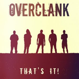 album That's It! - Overclank