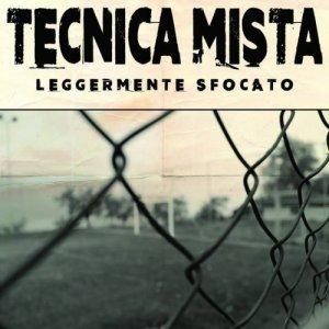 album Leggermente sfocato - Tecnica Mista
