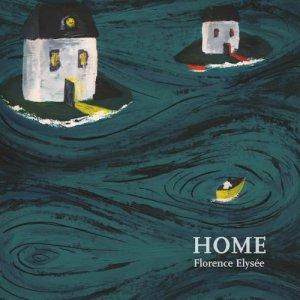 album Home - Florence Elysée