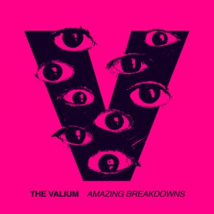 album Amazing Breakdowns - The Valium