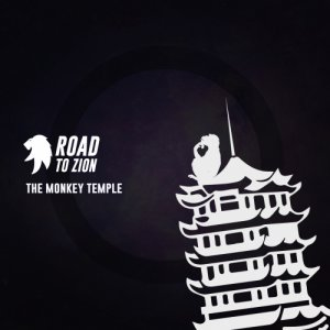 album The Monkey Temple - Road to Zion