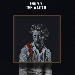 album The Waiter - Dani Faiv