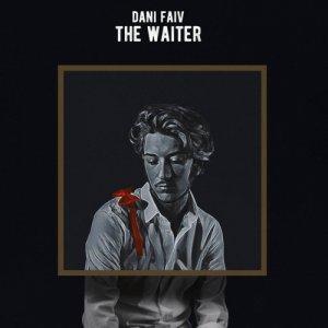 album The Waiter - Dani Faiv