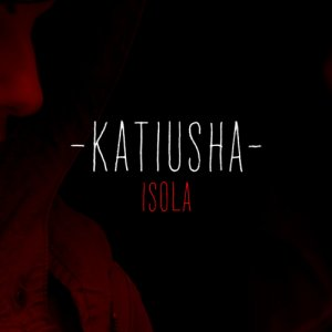 album Isola - Katiusha