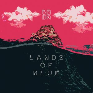 album Lands of Blue - BOWA