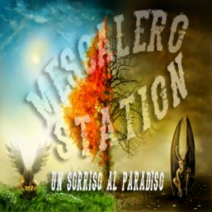 album Un sorriso al paradiso - Mescalero Station