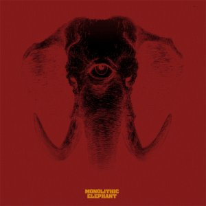 album Monolithic Elephant - Monolithic Elephant
