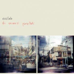 album di universi paralleli - Èos- Laboratorio Musicale Aperto